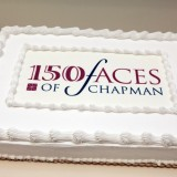 "Honoring the ""150 Faces of Chapman University"""