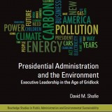 Book cover for Presidential Administration and the Environment.