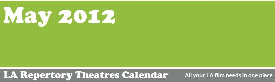 LA Repertory Theater Calendar May 2012