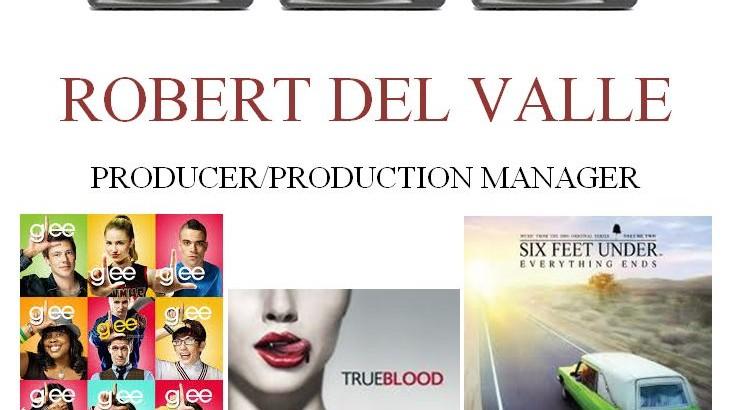 Producer/Production Manager Robert Del Valle Guest Speaker