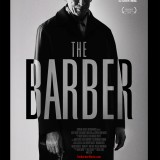 Official film poster for Chapman Filmed Entertainment's first feature THE BARBER