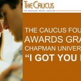 The Caucus Foundation Awards Grants to Chapman Filmmakers