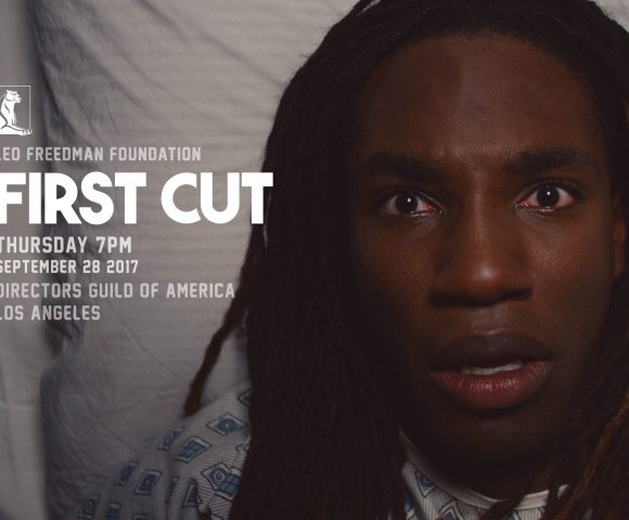 Join us for our First Cut 2017 Film Showcase in LA, NYC,