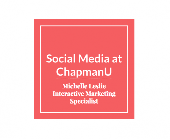 Best Practices for Social Media at ChapmanU