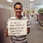 "Student smiling and holding a whiteboard that says ""I like to Break Grounds in Breaking Grounds! #ChapmanTips"""