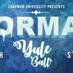Chapman University Presents All Campus Formal: Yule Ball