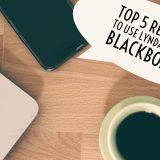 Top 5 Reasons to Use Lynda.com in Blackboard