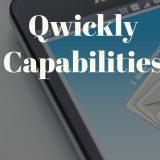 Qwickly Capabilities