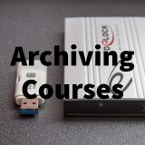 Archiving Courses
