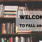 "bookshelves with text saying ""Welcome to Fall 2019"""