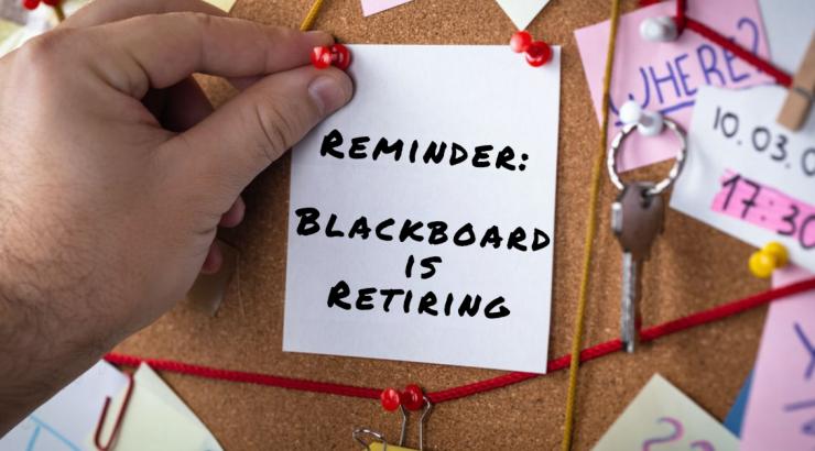Reminder: Blackboard is Retiring
