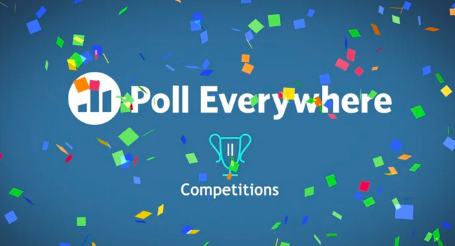 Poll Everywhere Competitions