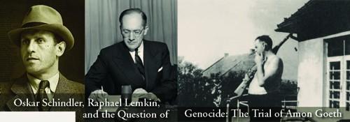 Oskar Schindler, Raphael Lemkin and Amon Goeth pictures
