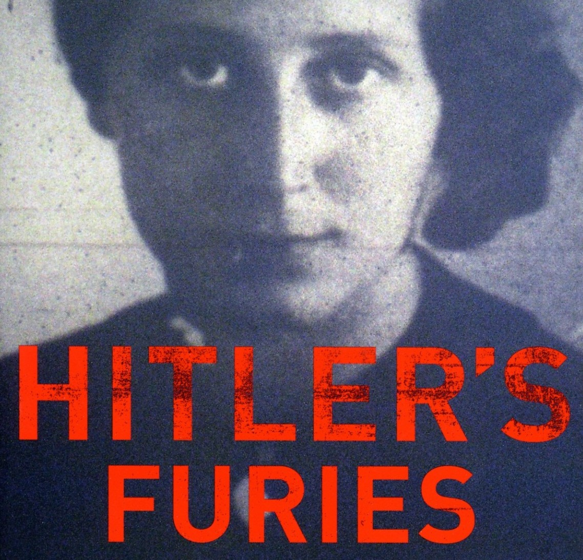 "Wendy Lower, ""Hitler's Furies"" poster"