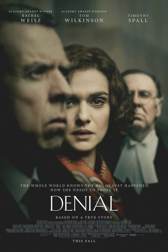 Movie poster for Denial, starring Rachel Weisz, Tom Wilkinson and Timothy Spall