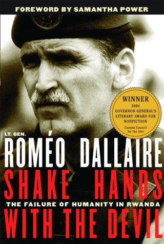 Cover of Romeo Dallaire's book Shake Hands with the Devil with an image of General Dallaire in his UN uniform