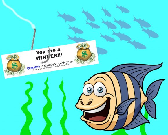 "phishing clickbait - Smiling fish next to a ticket that say ""You are a Winner, click here to claim you cash prize"" on a fishing hook."