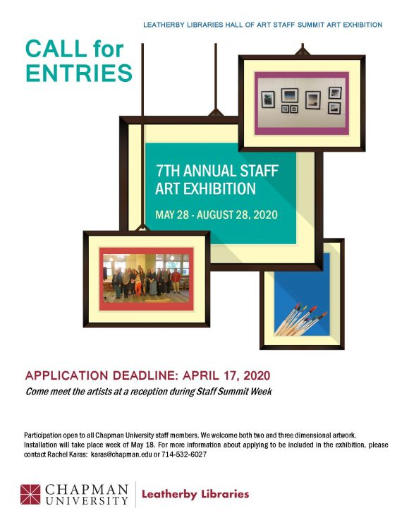 "Flyer. Text at the top in small blue letters reads ""LEATHERBY LIBRARIES HALL OF ART STAFF SUMMIT ART EXHIBITION."" Larger teal text reads ""CALL for ENTRIES. Several simplistic renditions of picture frames ""hang"" from the top of the flyer. The frame in the top right contains an inset picture of artwork displayed on a wall. The middle frame is teal inside, with white letters that read ""7TH ANNUAL STAFF ART EXHIBITION MAY 28 - AUGUST 28, 2020."" The frame on the lower left contains an inset photo of all the artists posing together at last year's reception. The frame in the lower right hand corner contains an inset picture of paintbrushes on a blue background. The remainder of the text on the flyer duplicates the text in this post."