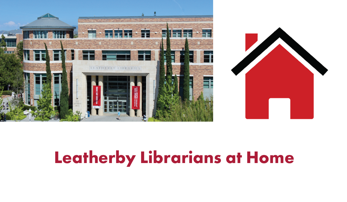 Image contains an exterior photograph of the Leatherby Libraries, a black and red clipart-style image of a house, and the text