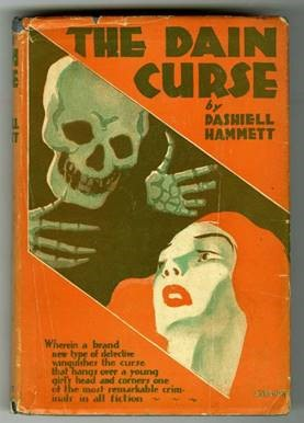 Cover of The Dain Curse. The cover is a classic mid-20th century pulp-style cover, in red, black, and white, with an illustration of a skull and skeleton hands reaching out for a red-haired woman