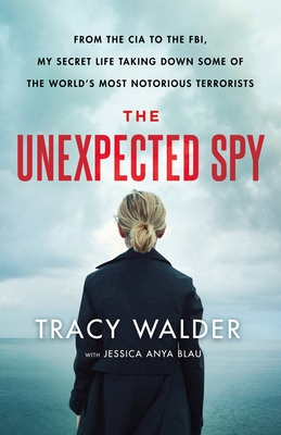 Cover of The Unexpected Spy. The cover image is a photograph of a blond woman from behind looking out over an ocean horizon. The text is in black, red, and white fonts.