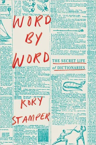 Cover of Word By Word. Cover features a page from a dictionary with the text in teal, with the title and author's name in red text covering up parts of the page.