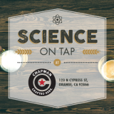 Science on Tap at Chapman Crafted