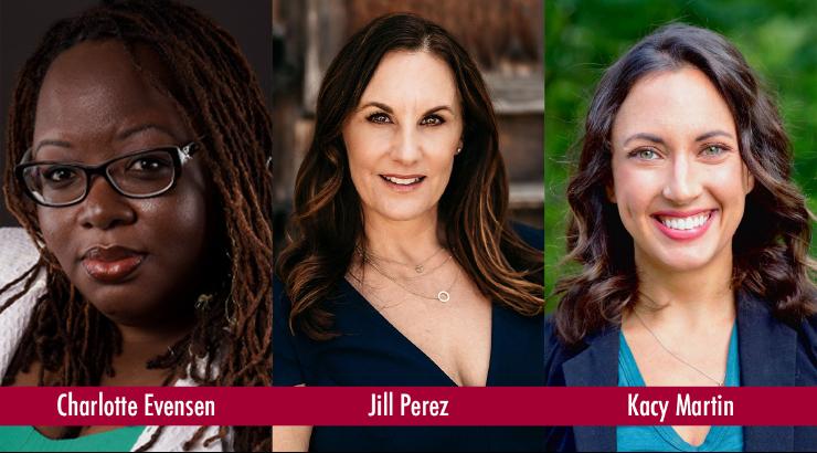Headshots of Charlotte Evensen, Jill Perez, and Kacy Martin